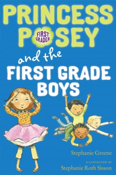 Princess Posey and the First Grade Boys