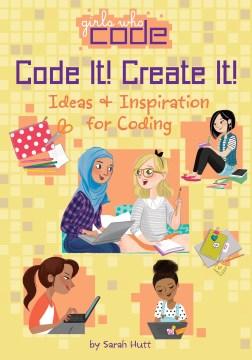 Code It! Create It!