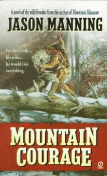 Mountain Courage