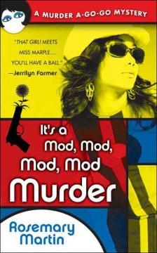 It's A Mod, Mod, Mod, Mod Murder