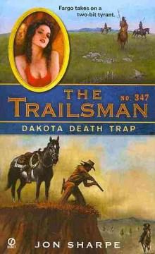 Dakota Death Trap