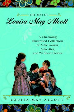 The Best of Louisa May Alcott