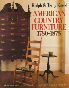 American Country Furniture, 1780-1875