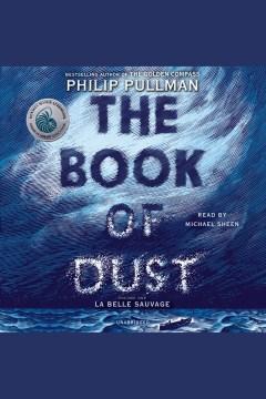 La Belle Sauvage (book of Dust, Volume 1)