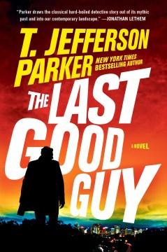 The Last Good Guy