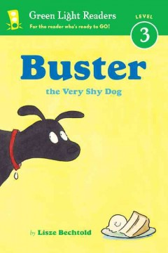 Buster, the Very Shy Dog