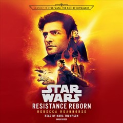 Resistance Reborn : Journey To Star Wars: The Rise Of Skywalker