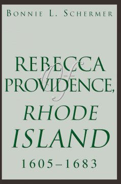Rebecca of Providence, Rhode Island, 1605-1683