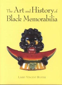 The Art and History of Black Memorabilia
