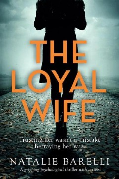 The Loyal Wife