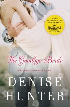 The Goodbye Bride