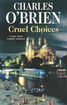 Cruel Choices