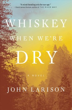 Whiskey When We're Dry