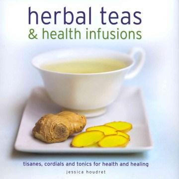 Herbal Teas & Health Infusions