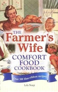 The Farmer's Wife Comfort Food Cookbook