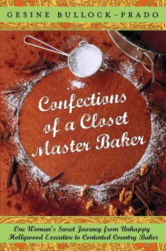 Confections of A Closet Master Baker