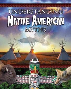 Understanding Native American Myths