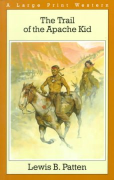 The Trail of the Apache Kid