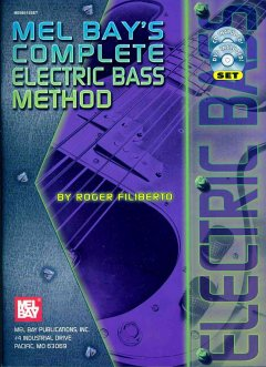 Mel Bay's Complete Electric Bass Method