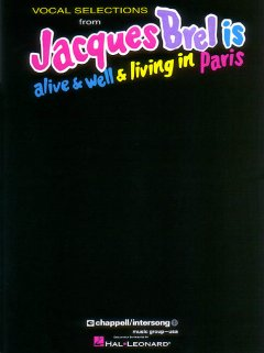Vocal Selections From Jacques Brel Is Alive & Well & Living in Paris