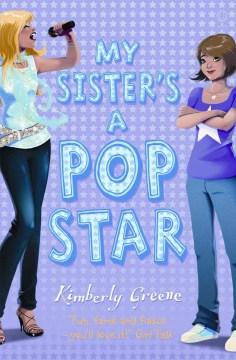 My Sister's A Popstar