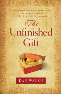 The Unfinished Gift