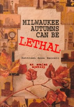 Milwaukee Autumns Can Be Lethal
