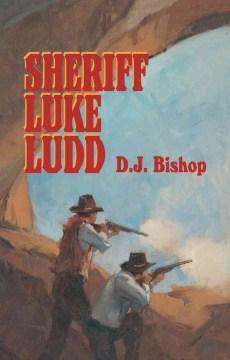 Sheriff Luke Ludd