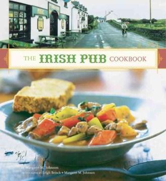 The Irish Pub Cookbook