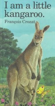 I Am A Little Kangaroo