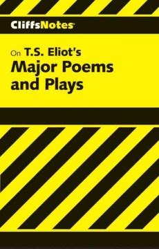 T.S. Eliot's Major Poems & Plays