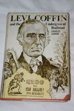 Levi Coffin And The Underground Railroad