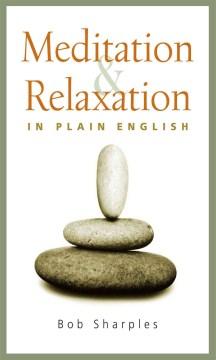 Meditation & Relaxation in Plain English