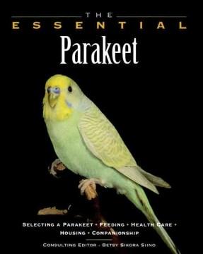 The Essential Parakeet