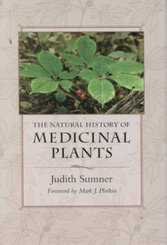 The Natural History of Medicinal Plants