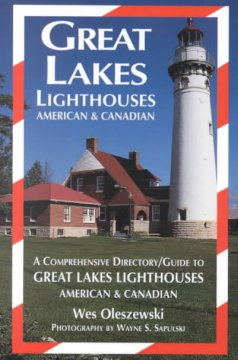 Great Lakes Lighthouses, American & Canadian