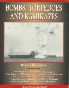 Bombs, Torpedoes and Kamikazes