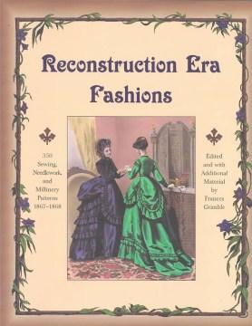 Reconstruction Era Fashions