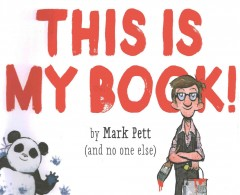 My Name Is Mark Pett, and This Is My Book!