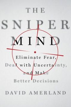 The Sniper Mind
