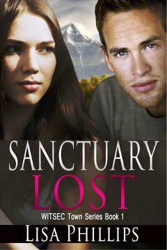 Sanctuary Lost Witsec Town Series Book 1