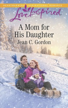 A Mom for His Daughter