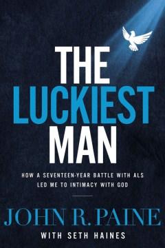 The Luckiest Man