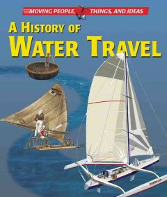 A History of Water Travel