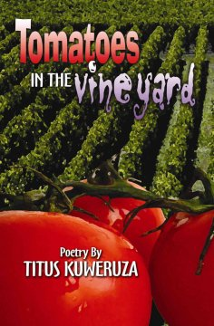 Tomatoes in the Vineyard