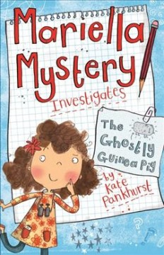 Mariella Mystery Investigates the Ghostly Guinea Pig