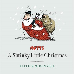 Mutts, A Shtinky Little Christmas