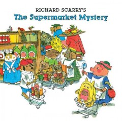 Richard Scarry's The Supermarket Mystery