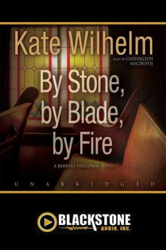 By Stone, by Blade, by Fire