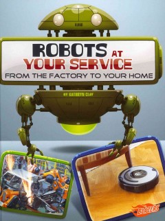 Robots at your Service